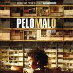 PELO MALO POSTER