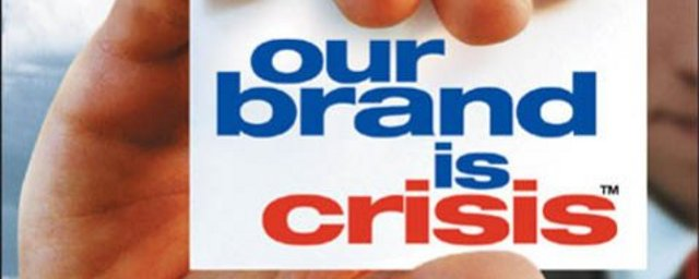 our brand is crisis2