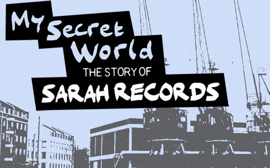 my-secret-world-sarah-records