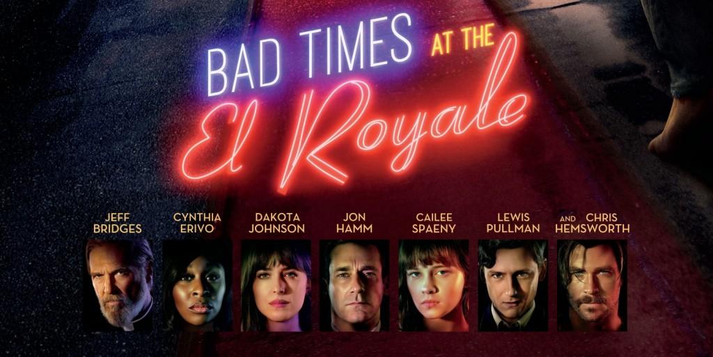 BAD-TIMES-AT-THE-EL-ROYALE_POSTER-e1535472118923